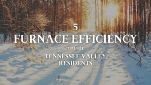 tennessee valley furnace efficiency